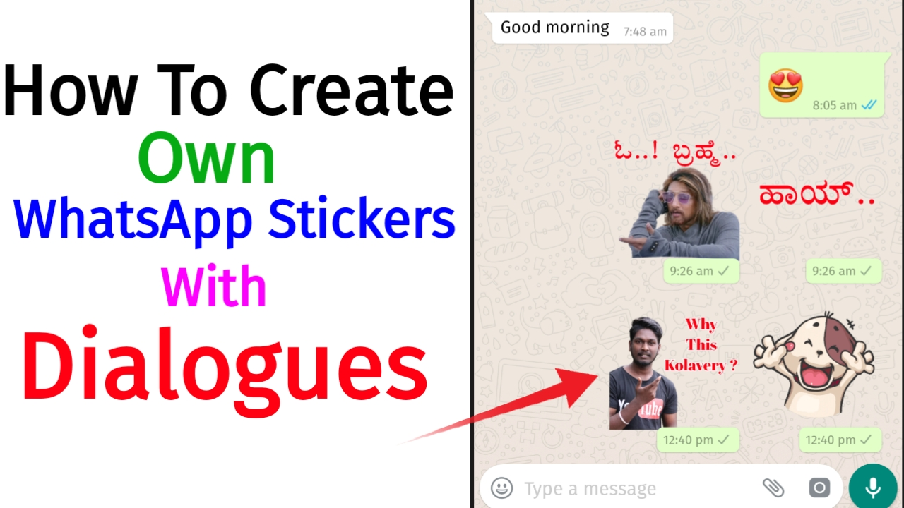 How to Create Your Own Stickers With Own Dialogues  in Whatsapp – Step by Step Explanation With Pictures